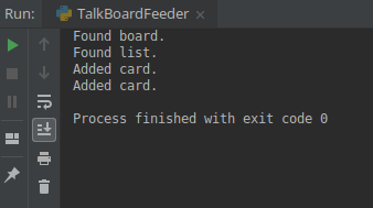 Output of the script showing that it found both the board and the list and has added two cards to it.